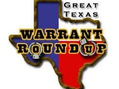 Great Texas Warrant Roundup